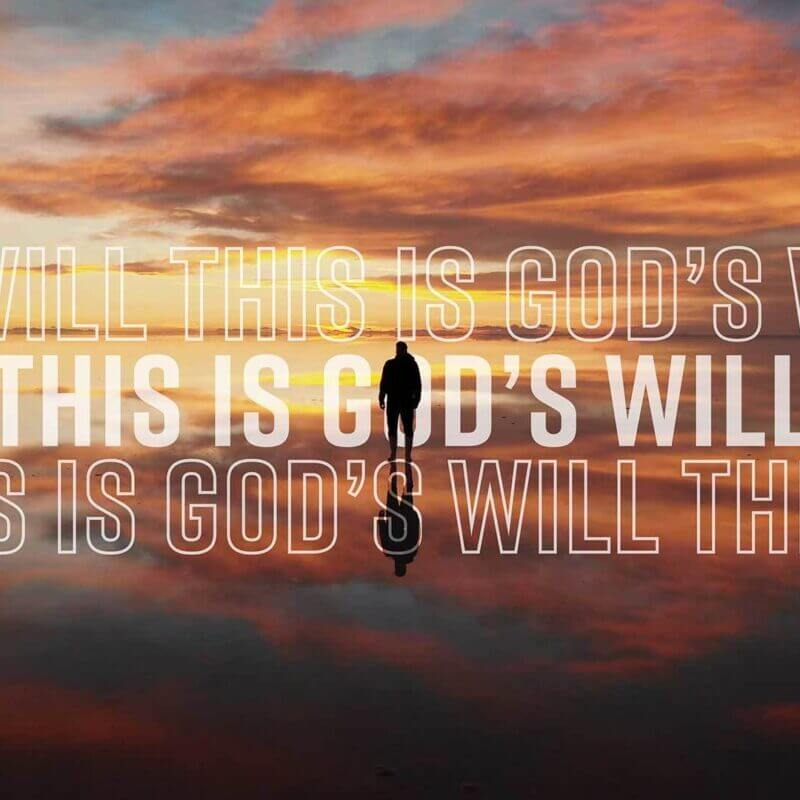 This Is God's Will