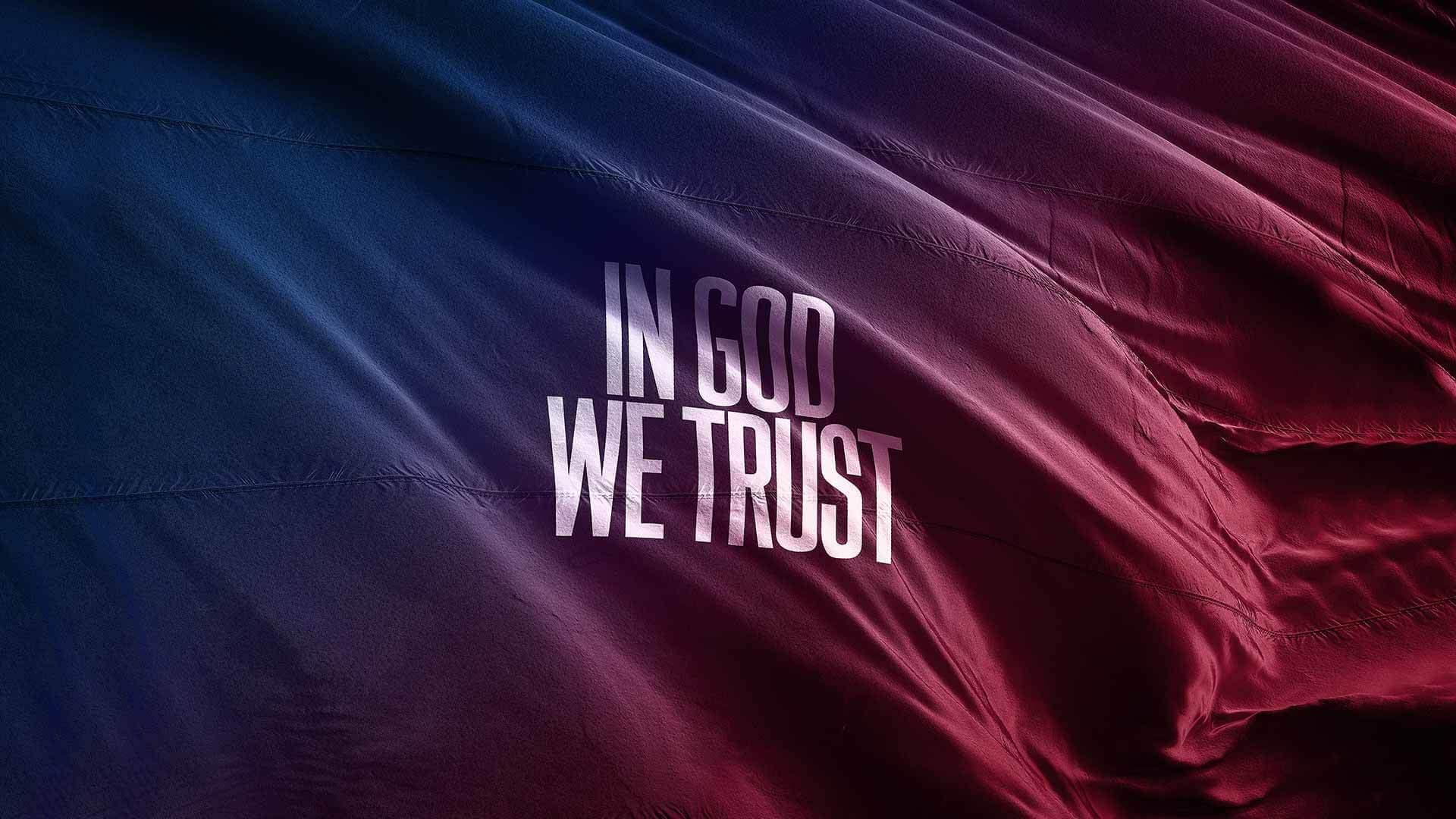 In-God-We-Trust-1920x1080-web.jpg