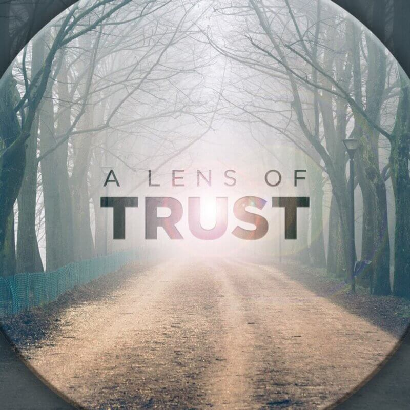 A Lens of Trust